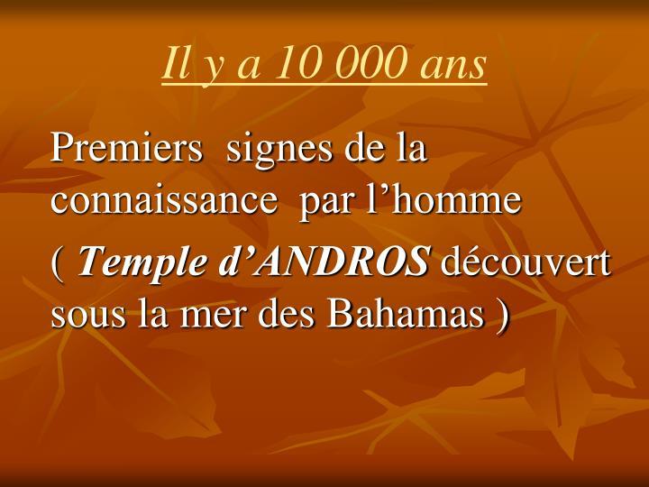 Il y a 10 000 ans