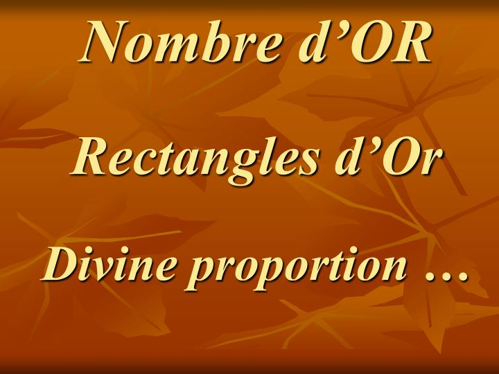 Nombre d or rectangles d or divine proportion