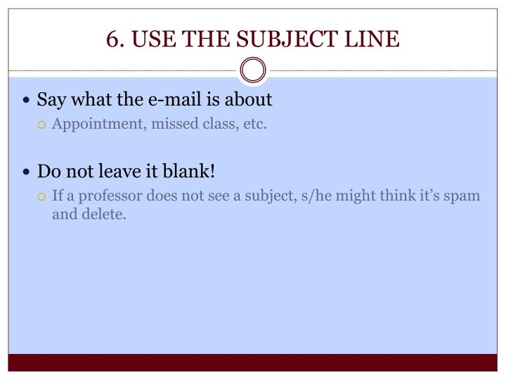 6. USE THE SUBJECT LINE