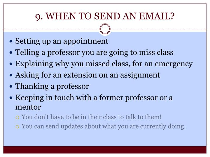 9. WHEN TO SEND AN EMAIL?