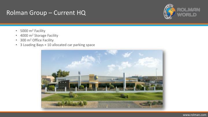 Rolman Group – Current HQ