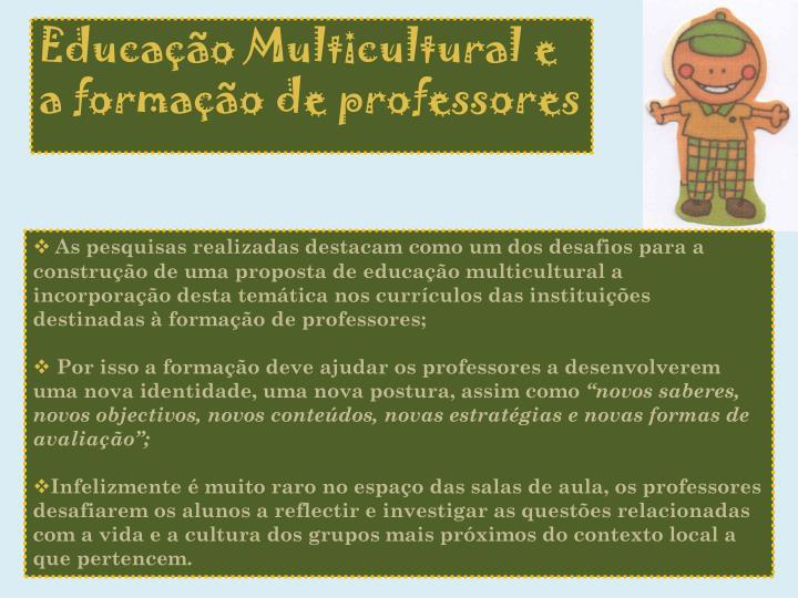 Educação Multicultural e a formação de professores