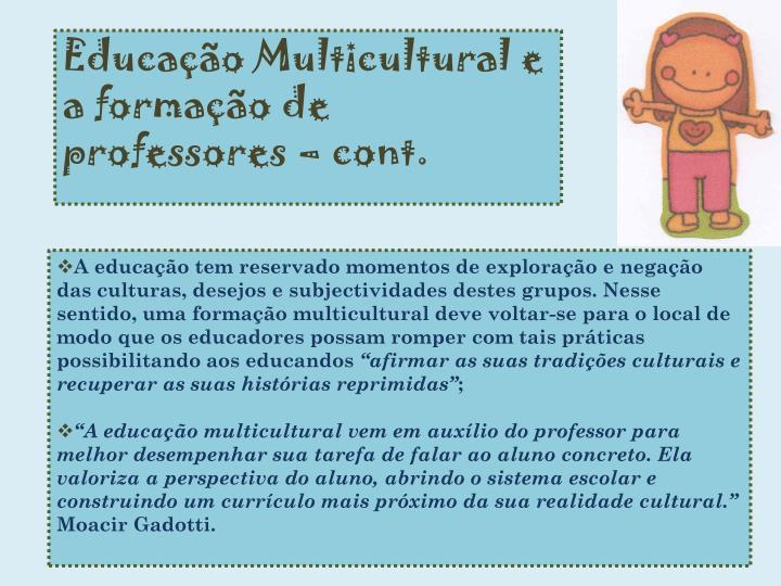 Educação Multicultural e a formação de professores –