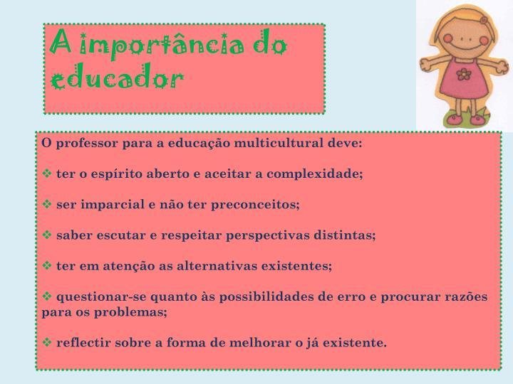 A importância do educador
