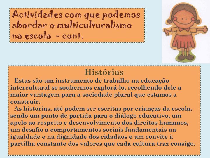 Actividades com que podemos abordar o multiculturalismo na escola