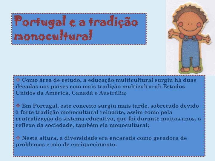 Portugal e a tradição monocultural