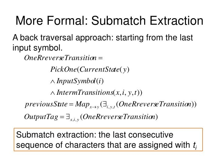 More Formal: Submatch Extraction