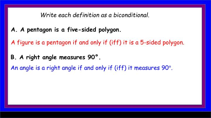 Write each definition as a biconditional.