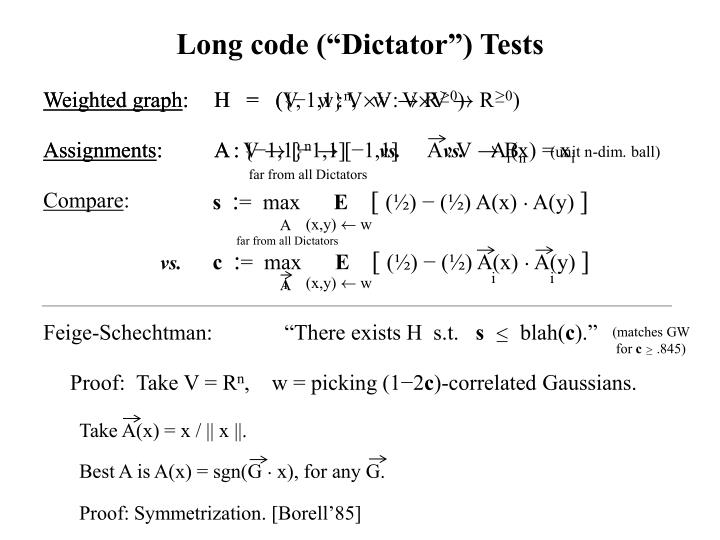 "Long code (""Dictator"") Tests"