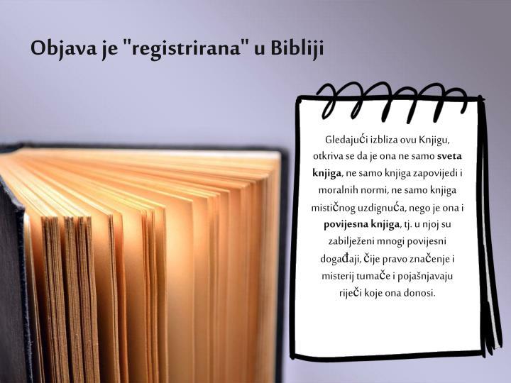 """Objava je """"registrirana"""" u Bibliji"""