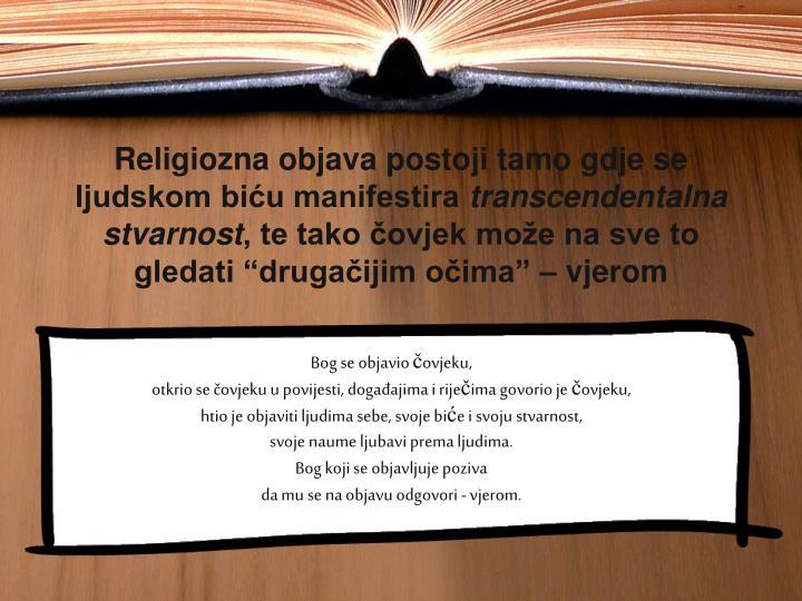 Religiozna objava postoji tamo gdje se ljudskom biću manifestira