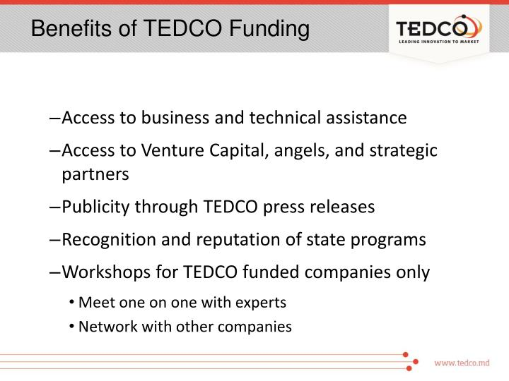 Benefits of TEDCO Funding