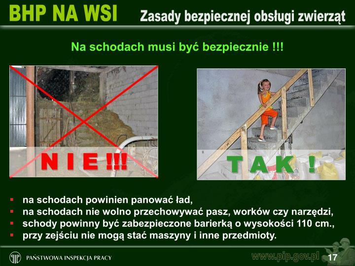 Na schodach musi być bezpiecznie !!!