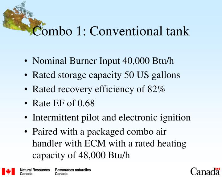 Combo 1: Conventional tank