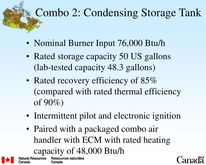 Combo 2: Condensing Storage Tank