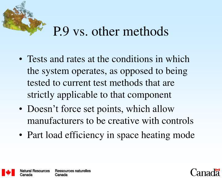 P.9 vs. other methods