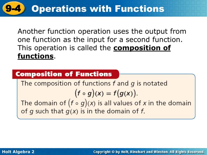 Another function operation uses the output from one function as the input for a second function. This operation is called the