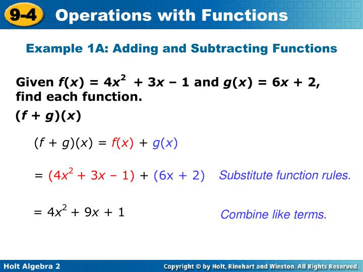 Example 1A: Adding and Subtracting Functions