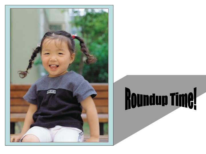 Roundup Time!