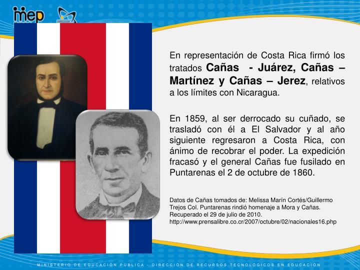 En representación de Costa Rica firmó los tratados