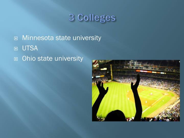 3 Colleges