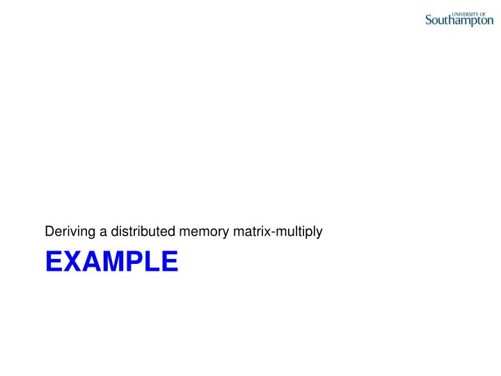 Deriving a distributed memory matrix-multiply