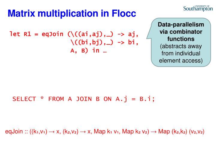 Matrix multiplication in