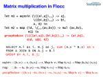 matrix multiplication in flocc2