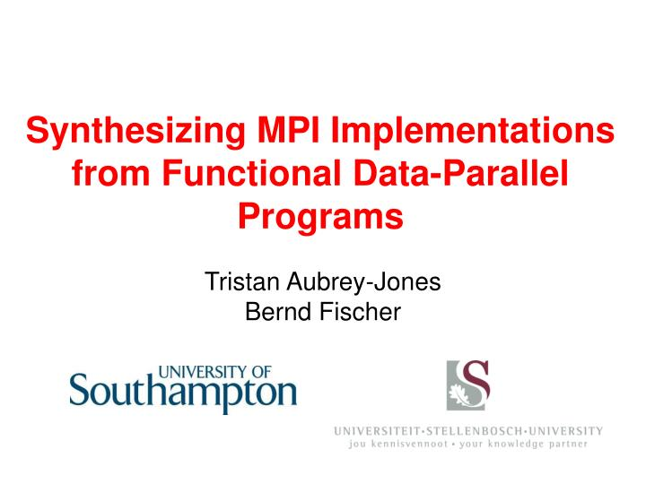 Synthesizing MPI Implementations from Functional Data-Parallel Programs