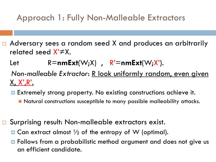 Approach 1: Fully Non-Malleable Extractors