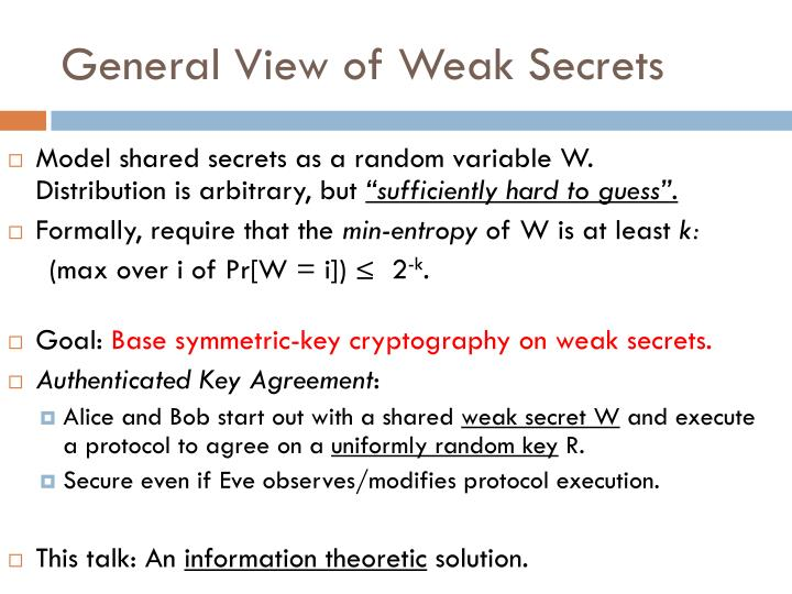 General View of Weak Secrets