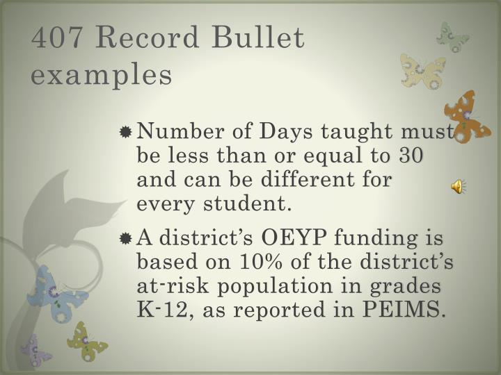 407 Record Bullet examples