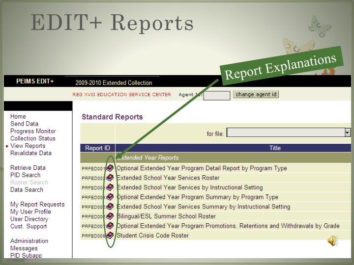 EDIT+ Reports