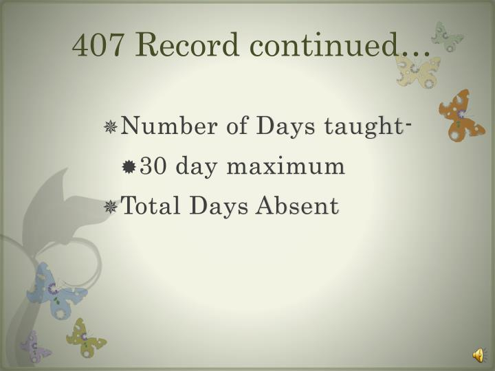 407 Record continued…