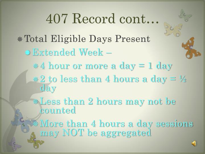 407 Record cont…
