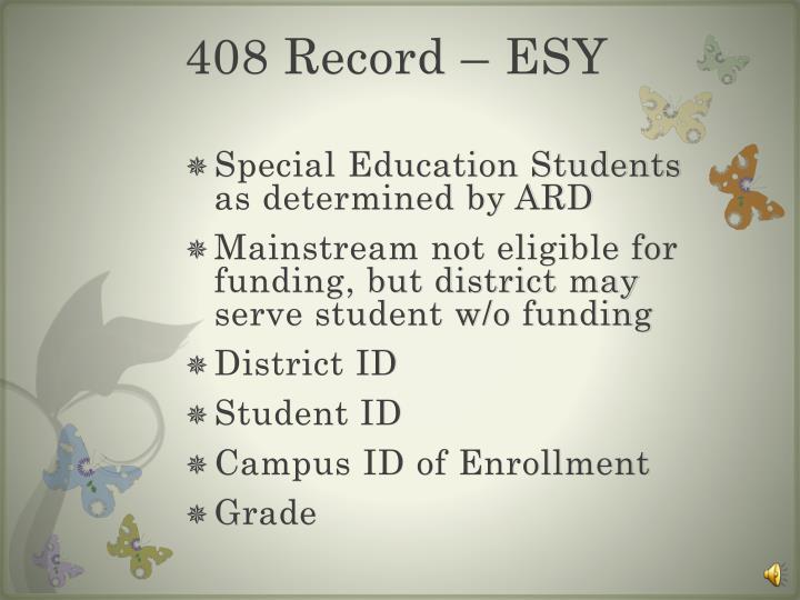 408 Record – ESY