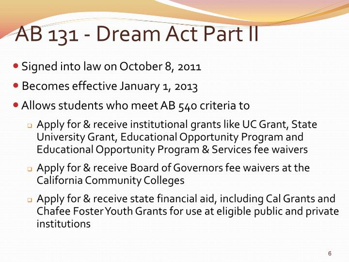 AB 131 - Dream Act Part II