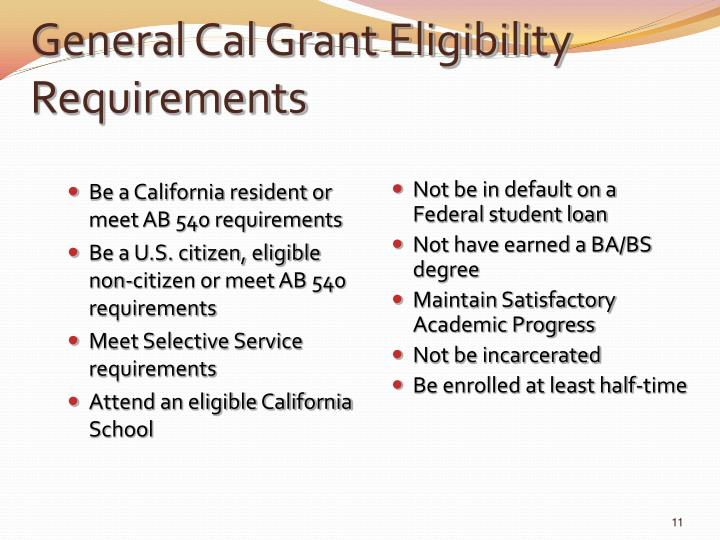 General Cal Grant Eligibility Requirements