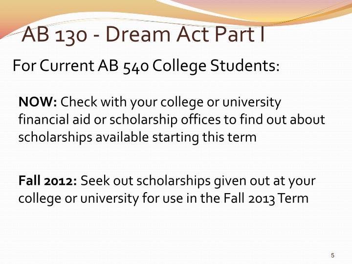 AB 130 - Dream Act Part I
