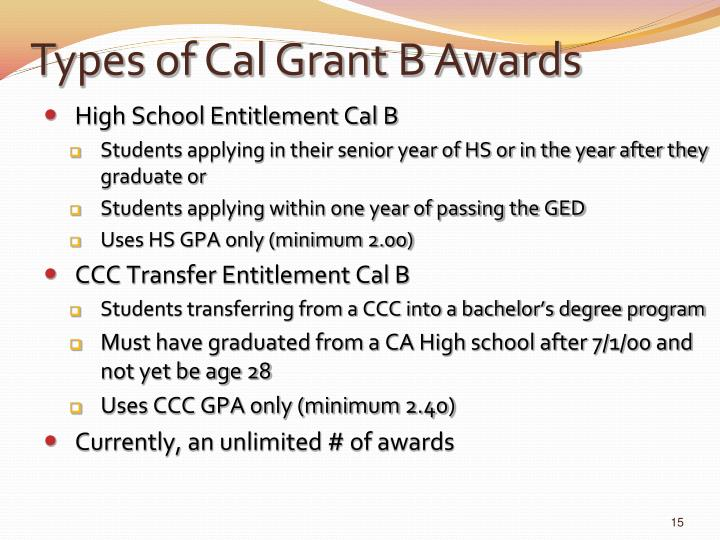 Types of Cal Grant B Awards