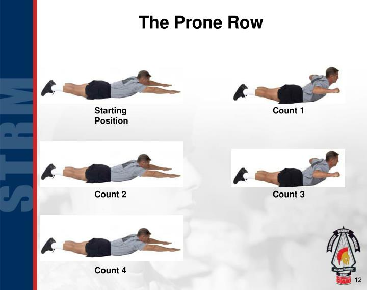 The Prone Row