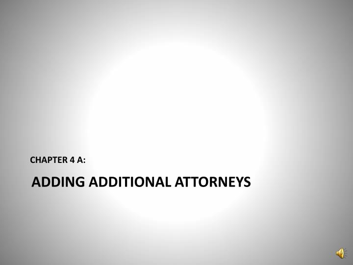 Adding additional attorneys