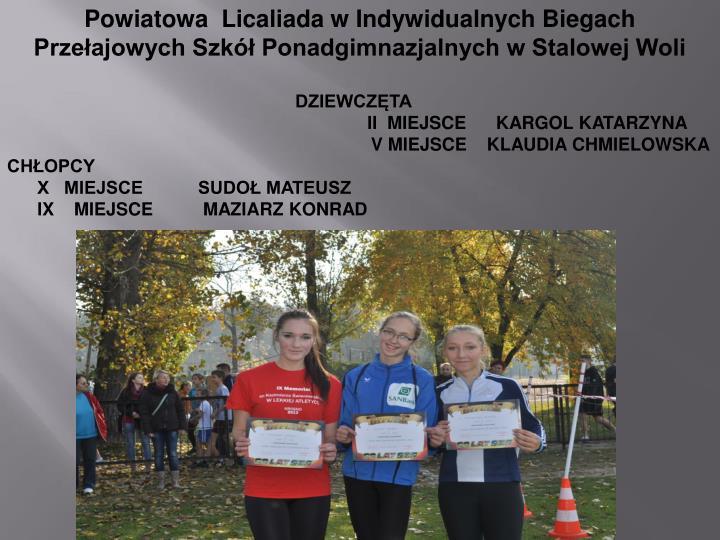 Powiatowa  Licaliada w Indywidualnych Biegach Przełajowych Szkół Ponadgimnazjalnych w Stalowej Woli