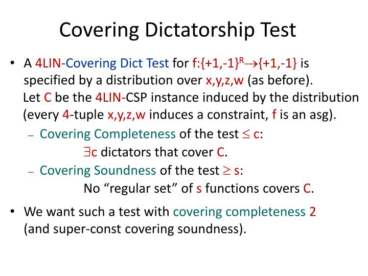 Covering Dictatorship Test