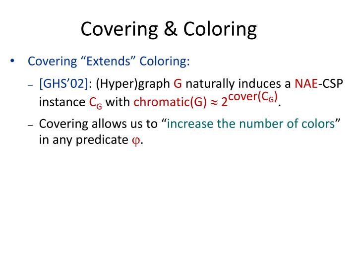 "Covering ""Extends"" Coloring"
