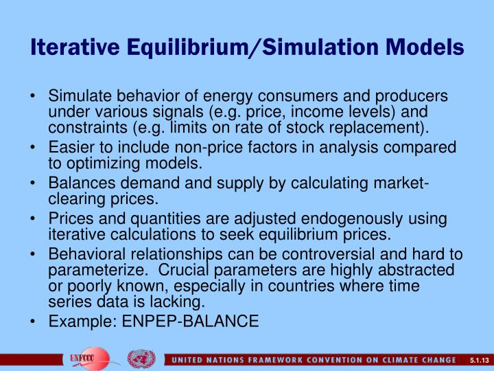 Iterative Equilibrium/Simulation Models