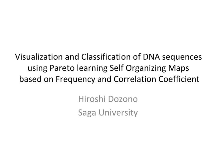 Visualization and Classification of DNA sequences