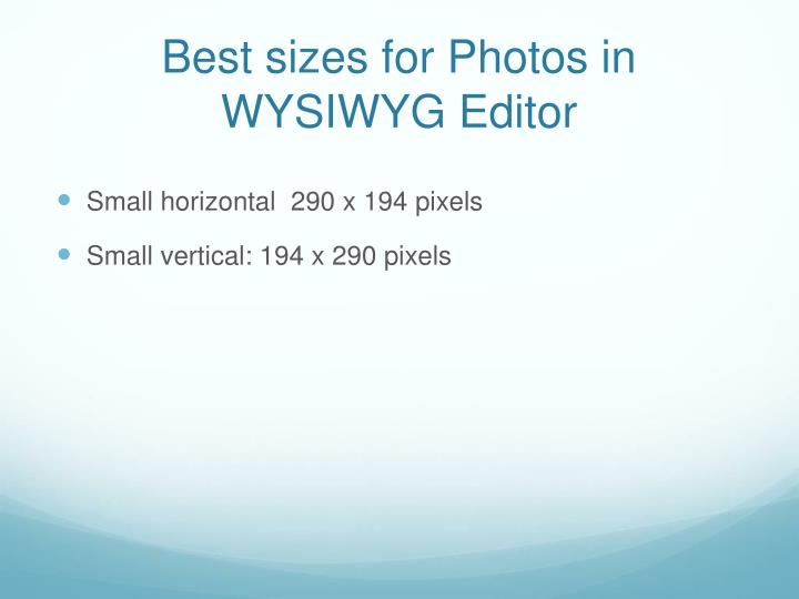 Best sizes for Photos in WYSIWYG Editor