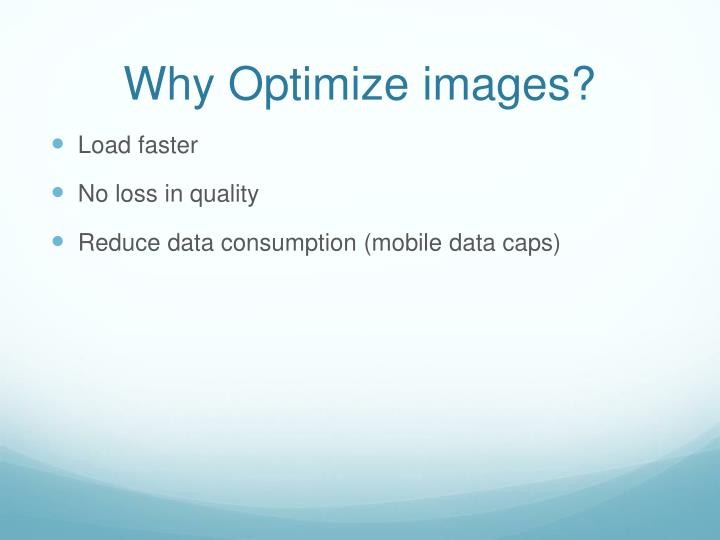 Why Optimize images?