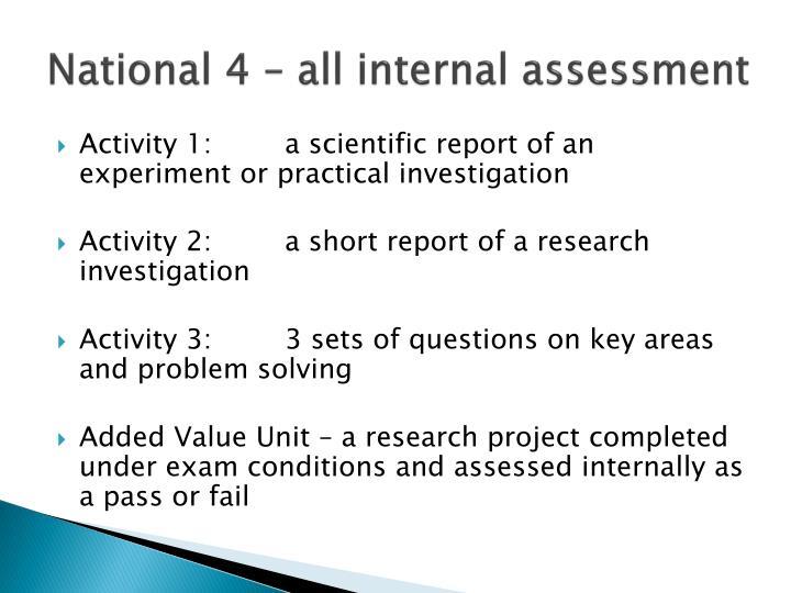 National 4 – all internal assessment